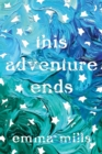 This Adventure Ends - Book