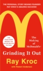 Grinding it Out : The Making of Mcdonalds - Book