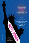 Nasty Women : Feminism, Resistance, and Revolution in Trump's America - eBook