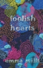 Foolish Hearts - Book