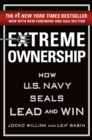 Extreme Ownership : How U.S. Navy Seals Lead and Win - Book