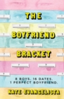 The Boyfriend Bracket - Book