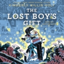 The Lost Boy's Gift - eAudiobook