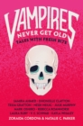 Vampires Never Get Old : Tales with Fresh Bite - Book