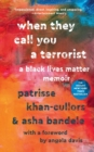 When They Call You a Terrorist : A Black Lives Matter Memoir - Book