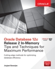 Oracle Database 12c Release 2 In-Memory: Tips and Techniques for Maximum Performance - Book
