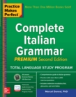 Practice Makes Perfect: Complete Italian Grammar, Premium Second Edition - eBook