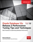 Oracle Database 12c Release 2 Performance Tuning Tips & Techniques - Book