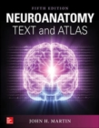 Neuroanatomy Text and Atlas, Fifth Edition - Book