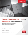 Oracle Database 12c Release 2 New Features - Book