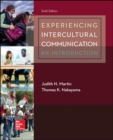 Experiencing Intercultural Communication: An Introduction - Book