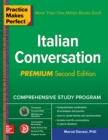 Practice Makes Perfect: Italian Conversation, Premium Second Edition - eBook
