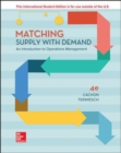 Matching Supply with Demand: An Introduction to Operations Management - Book