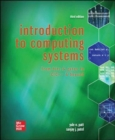Introduction to Computing Systems: From Bits & Gates to C/C++ & Beyond - Book
