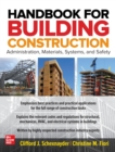 Handbook for Building Construction: Administration, Materials, Design, and Safety - eBook
