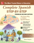 Complete Spanish Step-by-Step, Premium Second Edition - eBook