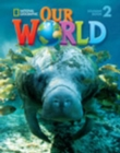 Our World 2 with Student's CD-ROM : British English - Book