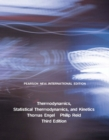 Thermodynamics, Statistical Thermodynamics, & Kinetics: Pearson New International Edition - Book