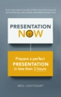 Presentation Now : Prepare a Perfect Presentation in Less Than 3 Hours - Book