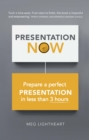 Presentation Now : Prepare a first rate presentation when you're short of time - eBook