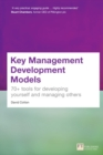 Key Management Development Models : 70+ tools for developing yourself and managing others - Book