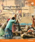 Human Geography: Places and Regions in Global Context, Global Edition - eBook