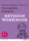 Revise Edexcel GCSE (9-1) Computer Science Revision Workbook : for the 9-1 exams - Book