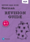 Revise AQA GCSE (9-1) German Revision Guide : includes online edition - Book