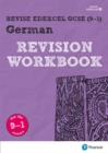 Revise Edexcel GCSE (9-1) German Revision Workbook : for the 9-1 exams - Book