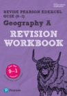 Revise Edexcel GCSE (9-1) Geography A Revision Workbook : for the 9-1 exams - Book
