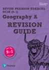 Revise Edexcel GCSE (9-1) Geography A Revision Guide : (with free online edition) - Book