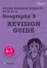 Revise Edexcel GCSE (9-1) Geography B Revision Guide : (with free online edition) - Book
