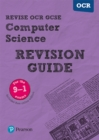 Revise OCR GCSE (9-1) Computer Science Revision Guide : (with free online edition) - Book