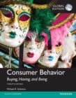 Consumer Behavior: Buying, Having, and Being plus MyMarketingLab with Pearson eText, Global Edition - Book