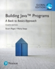 Building Java Programs: A Back to Basics Approach plus MyProgrammingLab with Pearson eText, Global Edition - Book
