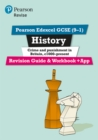 Pearson Edexcel GCSE (9-1) History Crime and Punishment in Britain, c1000-present Revision Guide and Workbook + App : Catch-up and revise - Book