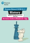 Pearson Edexcel GCSE (9-1) History Weimar and Nazi Germany, 1918-39 Revision Guide and Workbook + App : Catch-up and revise - Book