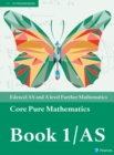 Edexcel AS and A level Further Mathematics Core Pure Mathematics Book 1/AS Textbook + e-book - Book