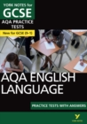 AQA English Language Practice Tests with Answers: York Notes for GCSE (9-1) - Book
