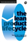 The Lean Product Lifecycle : A playbook for making products people want - Book
