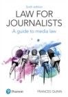 Law for Journalists : A Guide to Media Law - Book