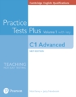 Cambridge English Qualifications: C1 Advanced Volume 1 Practice Tests Plus with key - Book