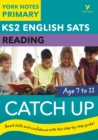 English SATs Catch Up Reading: York Notes for KS2 - Book