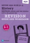 Revise AQA GCSE (9-1) History Britain: Power and the people: c1170 to the present day Revision Guide and Workbook : includes free online edition - Book