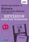 Revise AQA GCSE (9-1) History Conflict and tension in Asia, 1950-1975 Revision Guide and Workbook : includes free online edition - Book