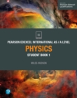 Pearson Edexcel International AS Level Physics Student Book - Book