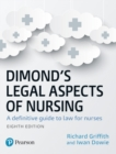 Dimond's Legal Aspects of Nursing : A definitive guide to law for nurses - Book