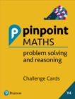 Pinpoint Maths Year 4 Problem Solving and Reasoning Challenge Cards : Y4 Problem Solving and Reasoning Pk - Book