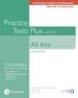 Cambridge English Qualifications: A2 Key (Also suitable for Schools) New Edition Practice Tests Plus Student's Book with key - Book