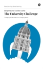 The University Challenge : Changing universities in a changing world - Book